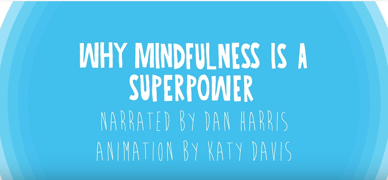 Mindfulness as a superpower